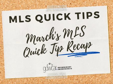 March's MLS Quick Tip Recap