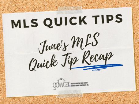 June's MLS Quick Tips Recap