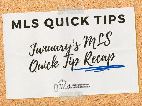 January's MLS Quick Tip Recap