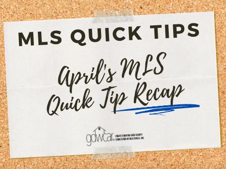 April's MLS Quick Tips Recap