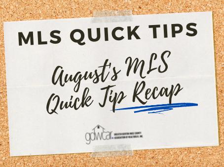 August's MLS Quick Tips Recap