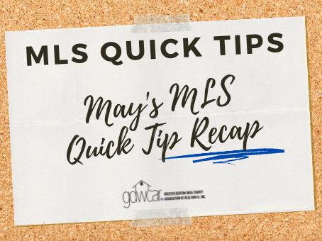 May's MLS Quick Tips Recap