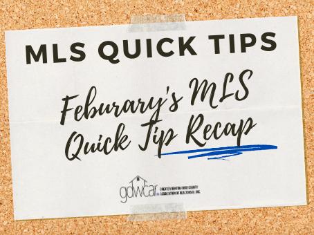 February's MLS Quick Tip Recap
