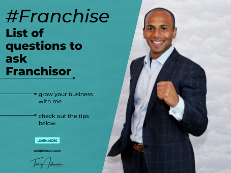 #Franchise - Buying a Franchise? Top 25 Questions to ask a Franchisor