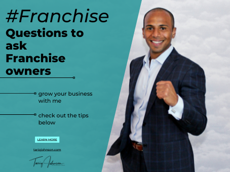 #Franchise - 10 Questions to ask Franchise owners (before getting your own)