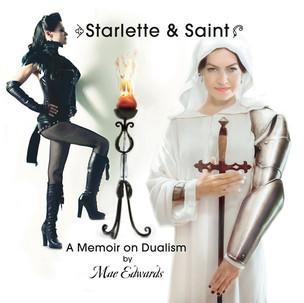 Starlette and Saint