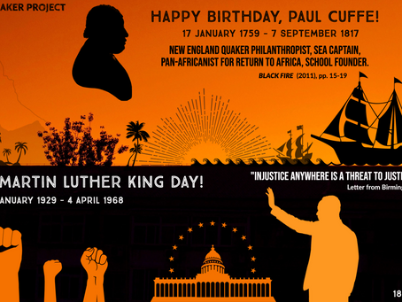 Happy Birthday Paul Cuffe & Martin Luther King!