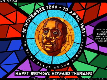 Happy Birthday, Howard Thurman!