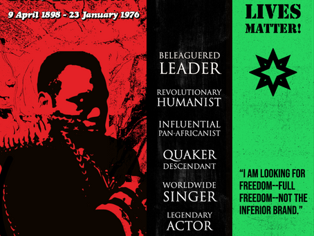 Happy 123rd Birthday, Paul Robeson! Homage to a Beleaguered Leader