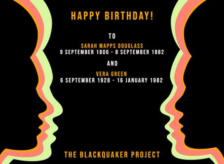 Happy Birthday, Sarah Mapps Douglass (9 September 1806) and Vera Green (6 September 1928)!