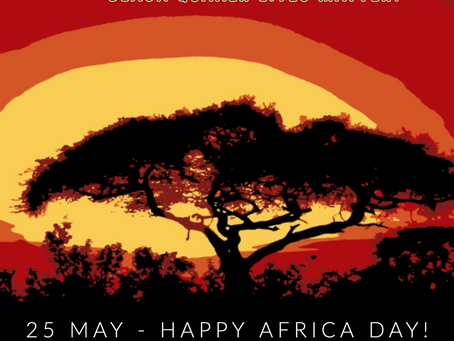 25 May - Happy Africa Day!