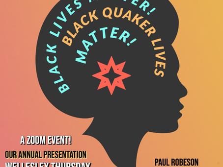 BLACK LIVES MATTER / BLACK QUAKER LIVES MATTER!