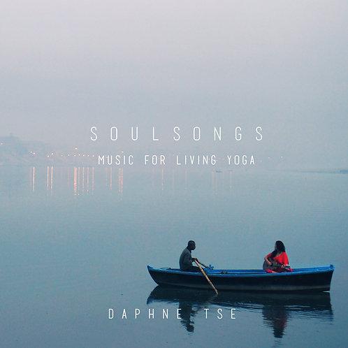 Soulsongs~Music for Living Yoga