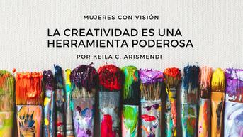 La creatividad es una herramienta poderosa