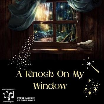 A Knock On My Window (2).jpg