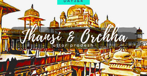 Rebellious Jhansi & Quaint Orchha: Day 3 & 4: Delhi Via-Agra
