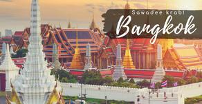 Sawadee Krab Bangkok! (Hello Bangkok!)