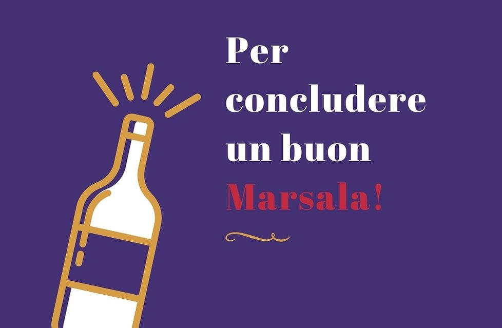 Per concludere un buon Marsala! (1).jpg