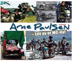 Arne Paulsen – Litt av et MC-liv