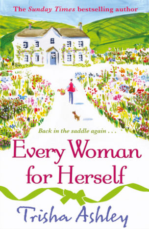 Trisha Ashley Every Woman for Herself Book Cover