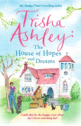 Trisha Ashley The House of Hopes and Dreams Cover