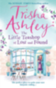 Trisha Ashley The Little Teashop of Lost and Found Book Cover