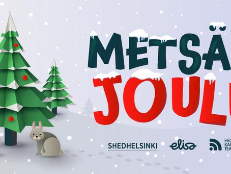 Shedhelsingin neljäs musikaali on metsän joulu