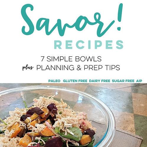 Savor Bowl Recipes & Tips