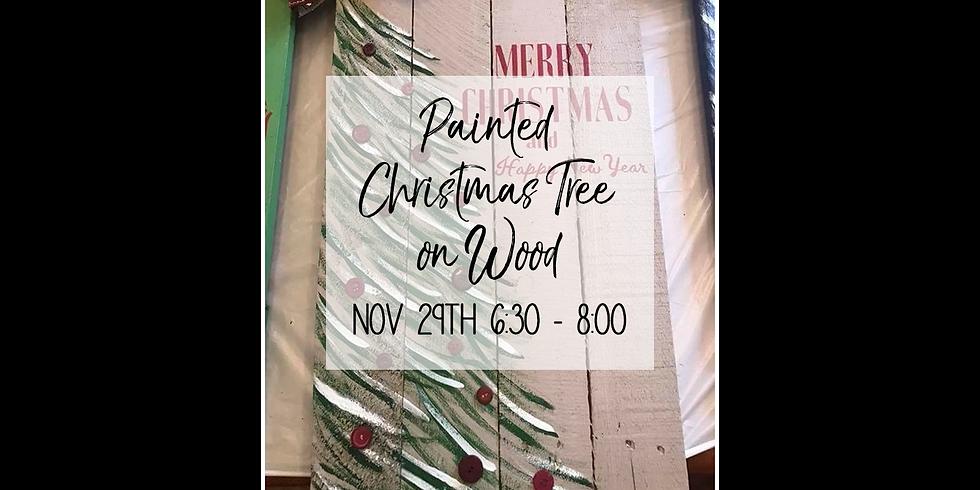 Painted Christmas Tree on Wood $35