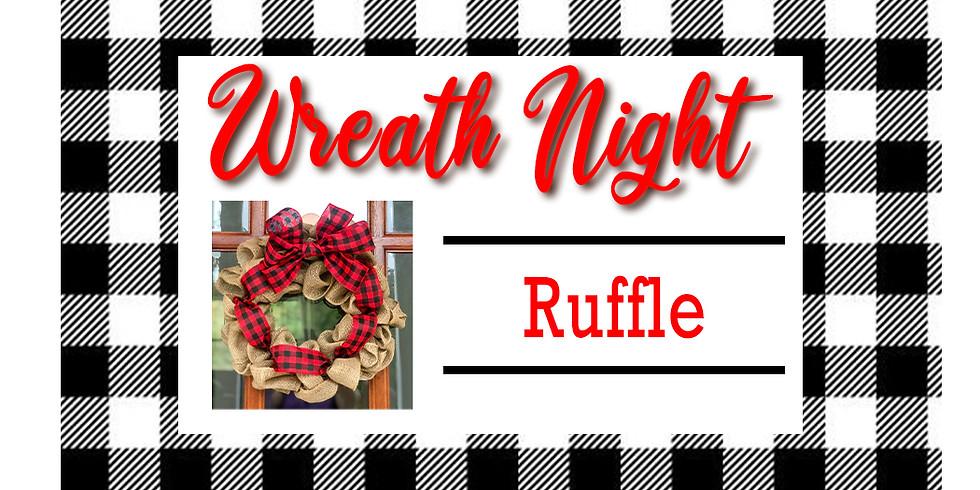 Wreath Night - Ruffle Wreath