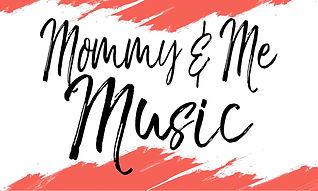 MOMMY&ME MUSIC.jpg