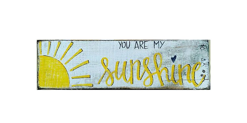 You Are My Sunshine Wood Sign $25