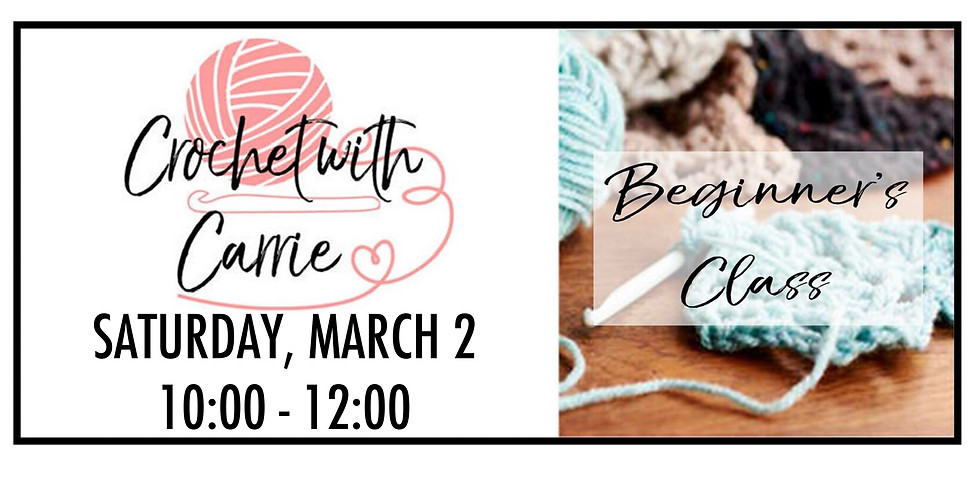 Crochet With Carrie - Adult Beginners