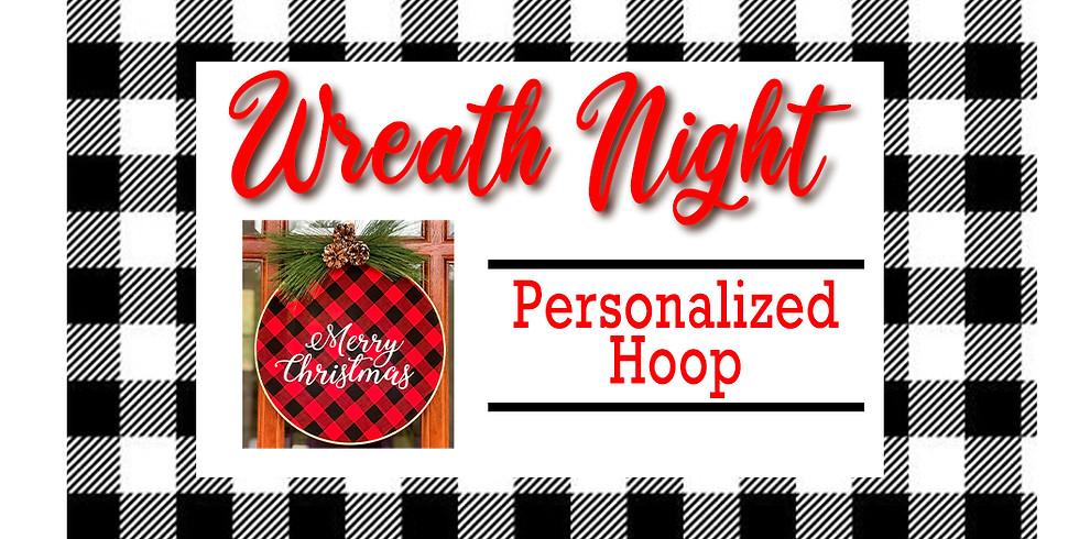 Wreath Night - Personalized Hoop