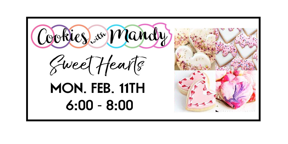 Cookies with Mandy ::: Sweet Hearts