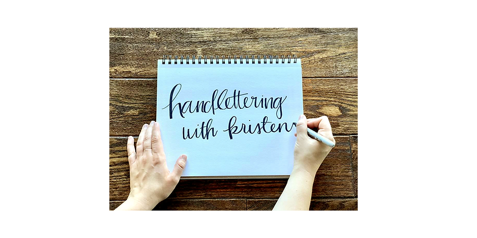 Hand Lettering with Kristen