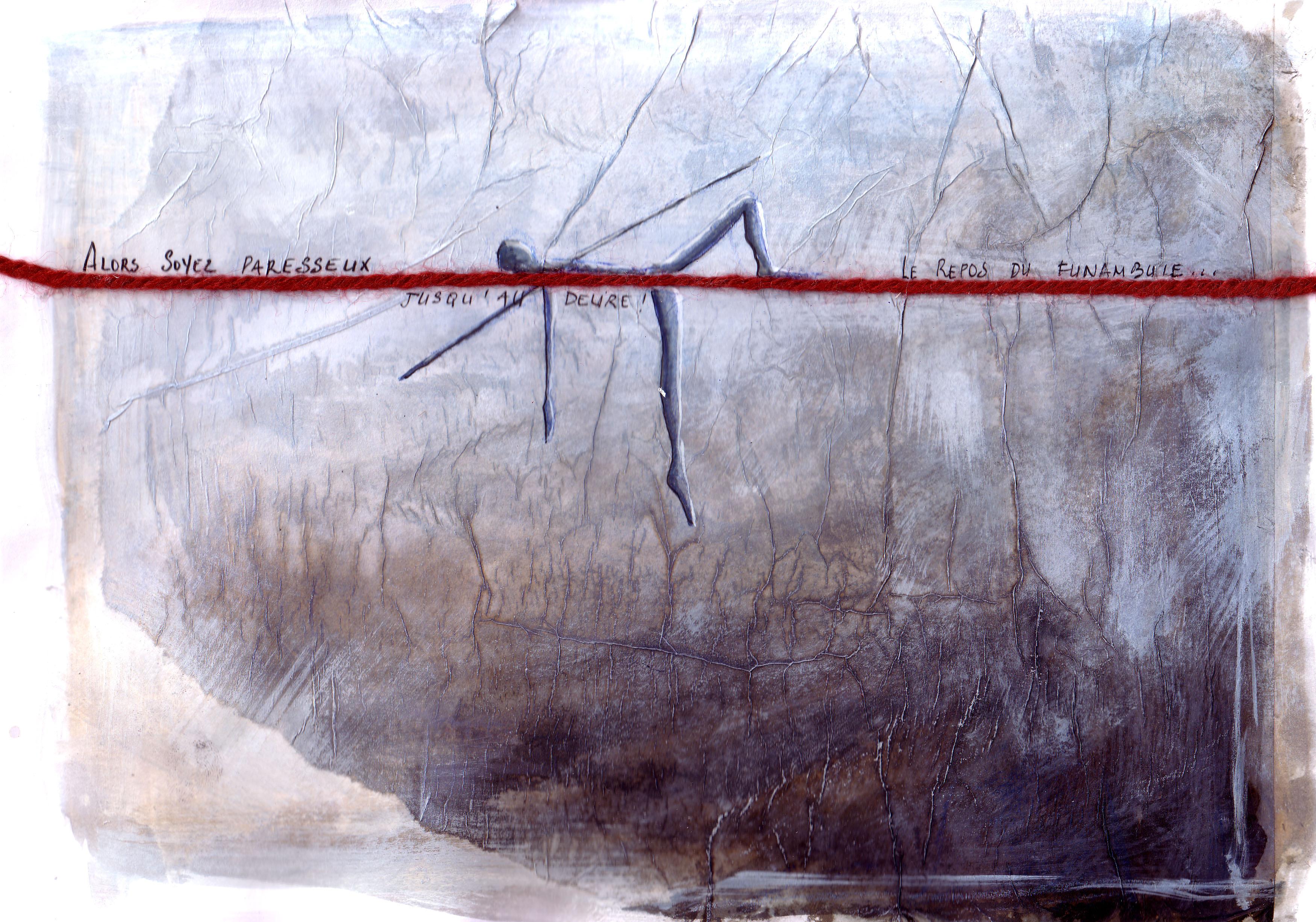 Le repos du funambule