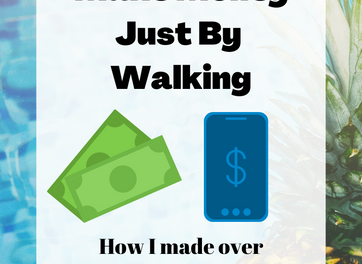 How I Made 200$ By Walking And How You Can Too