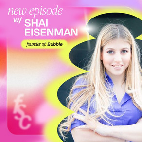 Bubble's Shai Eisenman asked 5000 teens what they wanted from a skincare company and created that