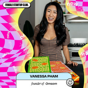 Omsom, founded by two sisters that sold out in 72 hrs after launch... Here's how with Vanessa Pham