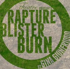 Rapture, Blister, Burn