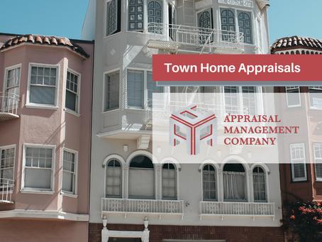 Town Home appraisals.