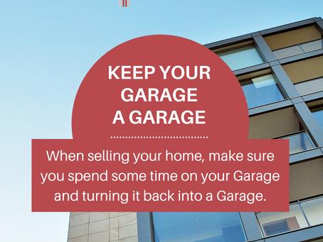 Keep your garage a garage.