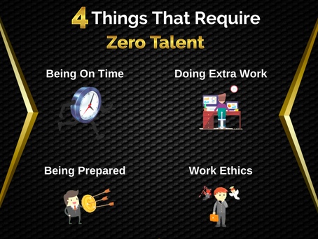 4 Things That Require Zero Talent | Business Tip