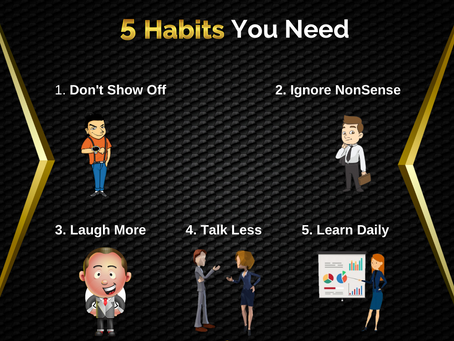 5 Habits You Need. | Business Tips