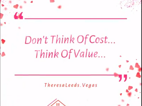 Don't Think Of Cost, Think Of Value   |   Real Estate Tips