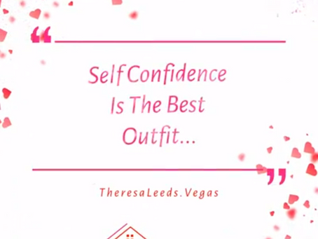 Self Confidence Is The Best Outfit   |   Real Estate Tip  -  Real Estate Quote
