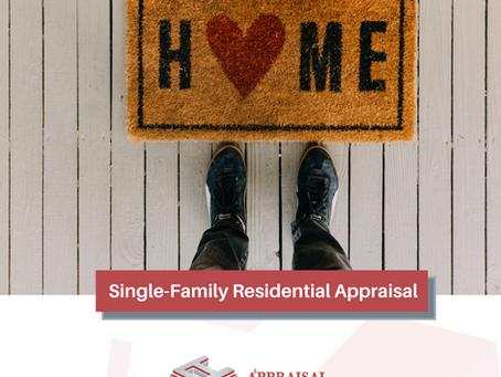 Single-Family Residential Appraisal.