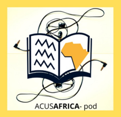 NEWS: ACUSAfrica Podcast - Racism's Knowledge and University Transformation