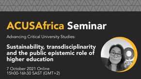 NEWS: ACUSAfrica Seminar - Sustainability, transdisciplinarity & the public epistemic role of HE